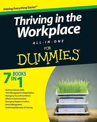 Thriving in the Workplace All-In-One for Dummies - Consumer Dummies