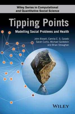Tipping Points: Modelling Social Problems and Health - Straughan, Brian (Editor), and Curtis, Sarah (Editor), and Bissell, John (Editor)