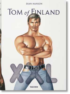 Tom of Finland XXL - Waters, John, and Paglia, Camille, and Oldham, Todd