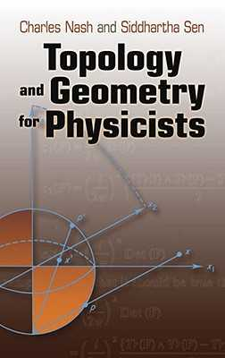 Topology and Geometry for Physicists - Nash, Charles, and Sen, Siddhartha