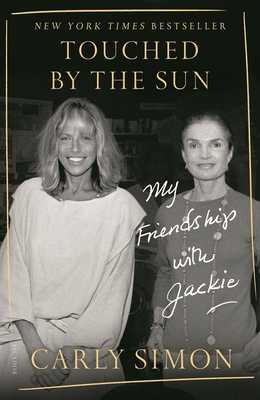 Touched by the Sun: My Friendship with Jackie - Simon, Carly