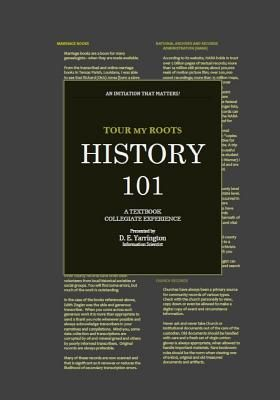 Tour My Roots History 101: A Textbook Collegiate Experience - Yarrington, Dalva Evette