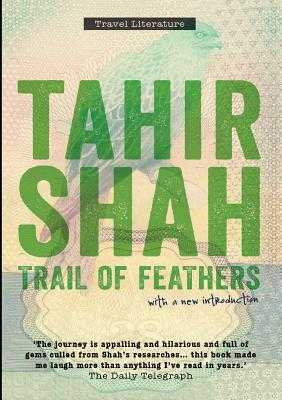 Trail of Feathers paperback - Shah, Tahir