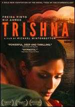 Trishna - Michael Winterbottom