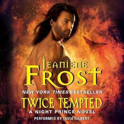 Twice Tempted - Frost, Jeaniene, and Gilbert, Tavia (Read by)