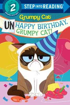 Unhappy Birthday, Grumpy Cat! (Grumpy Cat) - Berrios, Frank
