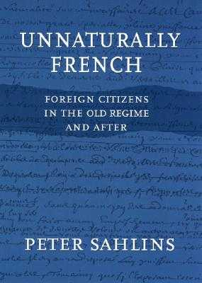 Unnaturally French - Sahlins, Peter