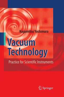 Vacuum Technology: Practice for Scientific Instruments - Yoshimura, Nagamitsu