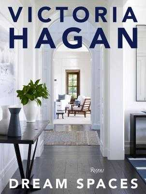 Victoria Hagan: Dream Spaces - Hagan, Victoria, and Colman, David
