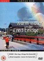 Warm Water Under A Red Bridge