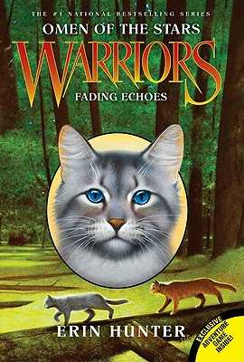 Warriors: Omen of the Stars #2: Fading Echoes - Hunter, Erin