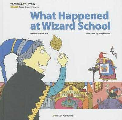 What Happened at Wizard School - Kim, Cecil