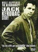 What Happened to Kerouac? The Jack Kerouac Story - Lewis MacAdams; Richard Lerner