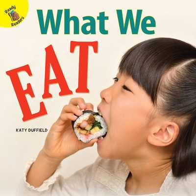 What We Eat - Duffield, Katy