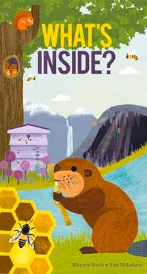 What's Inside? - Smith, Miranda, and McLelland, Kate (Illustrator)