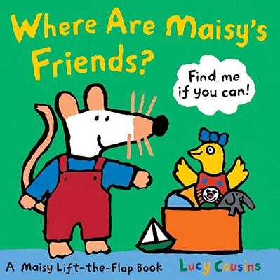 Where Are Maisy's Friends? -