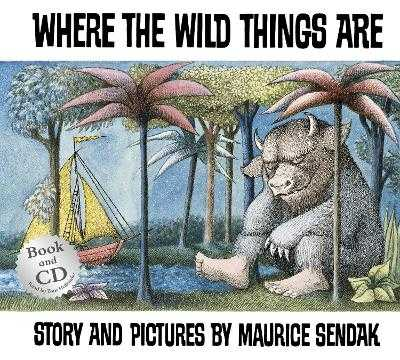 Where The Wild Things Are - Sendak, Maurice, and Hollander, Tom (Read by)
