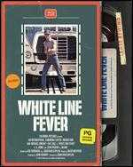 White Line Fever [Blu-ray]