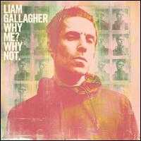 Why Me? Why Not. [Bonus Tracks] - Liam Gallagher