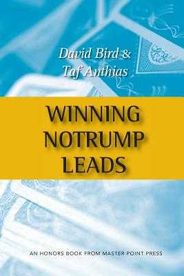 Winning Notrump Leads - Bird, David, and Anthias, Taf
