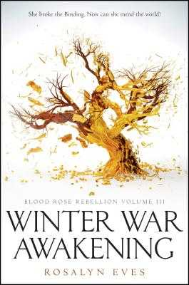 Winter War Awakening (Blood Rose Rebellion, Book 3) - Eves, Rosalyn