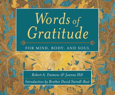 Words of Gratitude: For Mind, Body, and Soul - Emmons, Robert A, and Hill, Joanna V, and Cross, Pete (Read by)