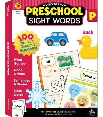 Words to Know Sight Words, Grade Preschool - Brighter Child (Compiled by), and Carson-Dellosa Publishing (Compiled by)