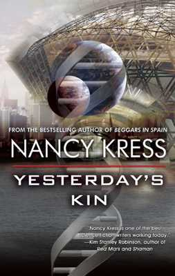 Yesterday's Kin - Kress, Nancy