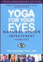 Yoga for Your Eyes [10th Anniversary Edition]
