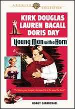 Young Man With a Horn - Michael Curtiz