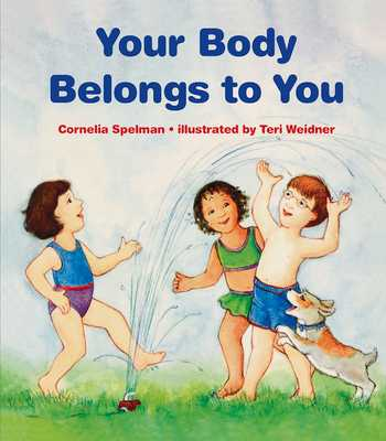 Your Body Belongs to You - Spelman, Cornelia Maude