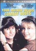 Your Mother Wears Combat Boots - Anson Williams