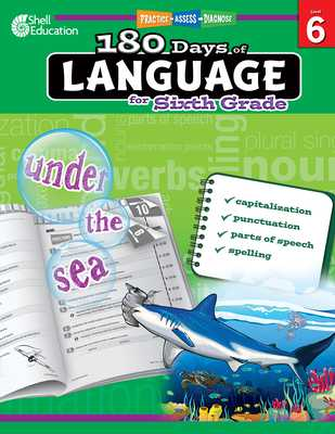 180 Days of Language for Sixth Grade (Grade 6): Practice, Assess, Diagnose - Barchers, Suzanne