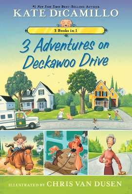 3 Adventures on Deckawoo Drive: 3 Books in 1 - DiCamillo, Kate