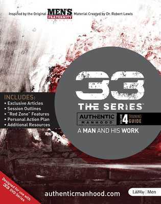 33 the Series, Volume 4 Training Guide: A Man and His Work - Men's Fraternity