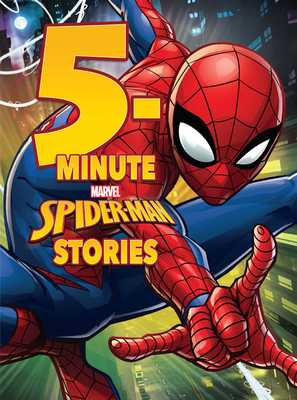 5-Minute Spider-Man Stories - Marvel Press Book Group