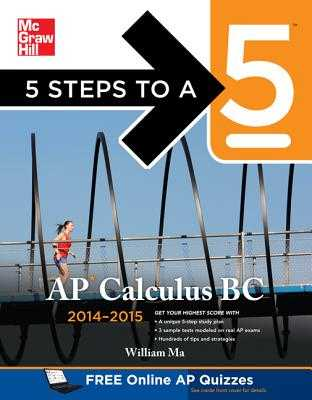 5 Steps to a 5 AP Calculus BC, 2014-2015 Edition - Ma, William