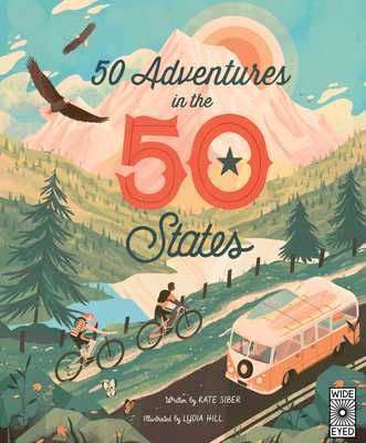 50 Adventures in the 50 States - Siber, Kate