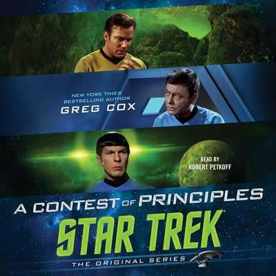 A Contest of Principles - Petkoff, Robert (Read by), and Cox, Greg