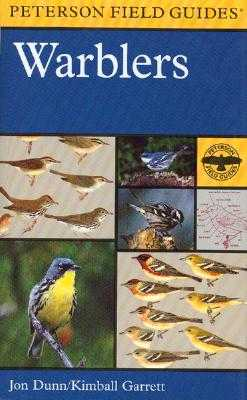 A Field Guide to Warblers of North America - Dunn, Jon L, and Garrett, Kimball L