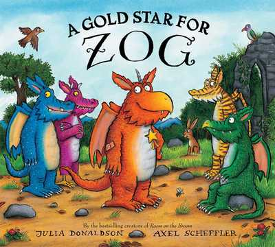 A Gold Star for Zog - Donaldson, Julia, and Scheffler, Axel (Illustrator)
