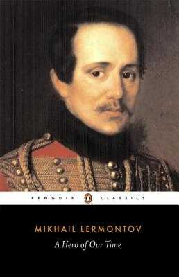 A Hero of Our Time - Lermontov, Mikhail, and Foote, Paul (Translated by)