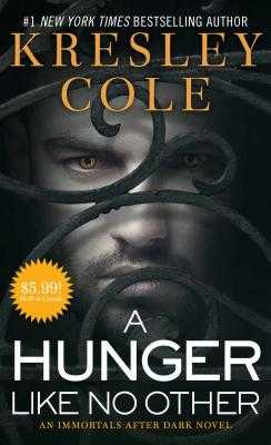 A Hunger Like No Other - Cole, Kresley