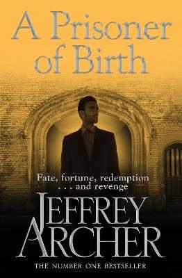 A Prisoner of Birth - Archer, Jeffrey
