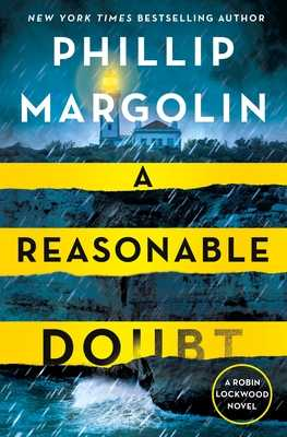 A Reasonable Doubt: A Robin Lockwood Novel - Margolin, Phillip