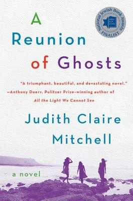 A Reunion of Ghosts - Mitchell, Judith Claire