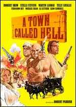 A Town Called Hell - Robert Parrish