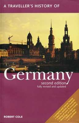 A Traveller's History of Germany - Cole, Robert
