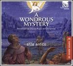 A Wondrous Mystery: Renaissance Music for Christmas