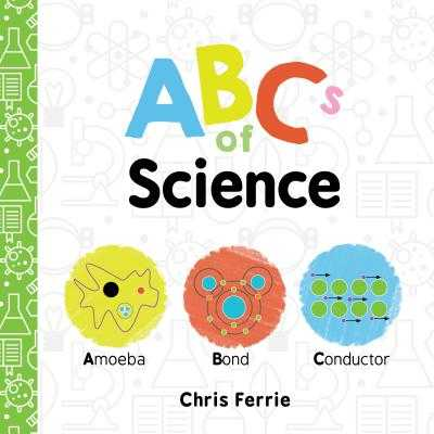ABCs of Science - Ferrie, Chris